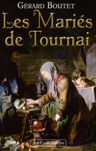 Gérard Boutet - Les mariés de Tournai.