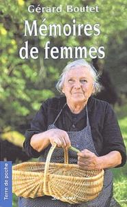 Gérard Boutet - Mémoires de femmes.