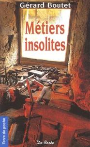 Gérard Boutet - Métiers insolites.