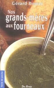 Gérard Boutet - Nos grands-mères aux fourneaux.