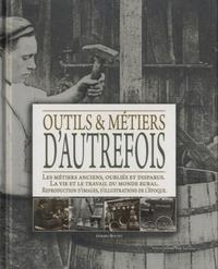 Gérard Boutet - Outils et métiers d'autrefois.
