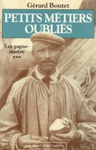 Gérard Boutet - Petits métiers oubliés.
