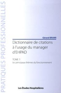 Galabria.be Dictionnaire de citations à l'usage du manager d'EHPAD - Tome 1, Les principaux thèmes du fonctionnement Image