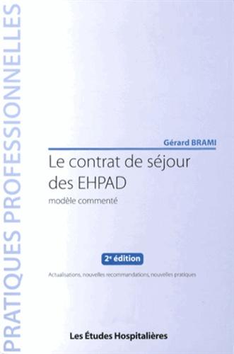Gérard Brami - Le contrat de séjour des EHPAD - Modèle commenté.