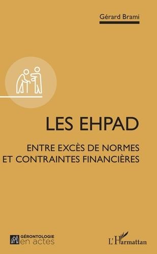 Les EHPAD. Entre excès de normes et contraintes financières