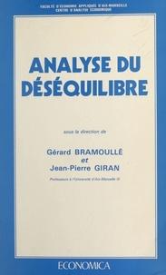 Gérard Bramoullé et Jean-Pierre Giran - Analyse du déséquilibre.
