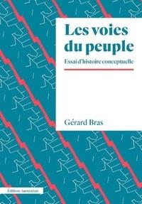 Gérard Bras - Les voies du peuple - Eléments d'une histoire conceptuelle.