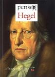 Gérard Bras et Yves Vargas - Penser Hegel.