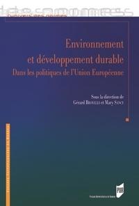 Gérard Brovelli et Mary Sancy - Environnement et développement durable dans les politiques de l'Union européenne - Actualités et défis.