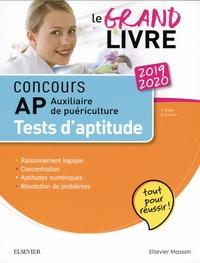 Gérard Broyer et Agnès Cousina - Concours auxiliaire de puériculture - Tests d'aptitude Le grand livre AP.