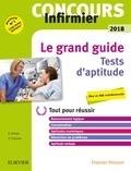 Gérard Broyer et Agnès Cousina - Concours Infirmier Le grand guide Tests d'aptitude.