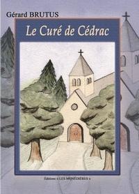 Gérard Brutus - Le curé de Cédrac.