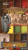 Gérard Buétas - Des outils et des hommes.