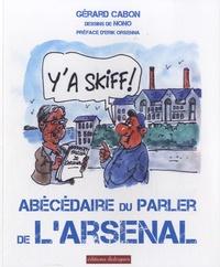 Gérard Cabon - Abécédaire du parler de l'Arsenal.
