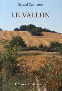 Gérard Calmettes - Le vallon.