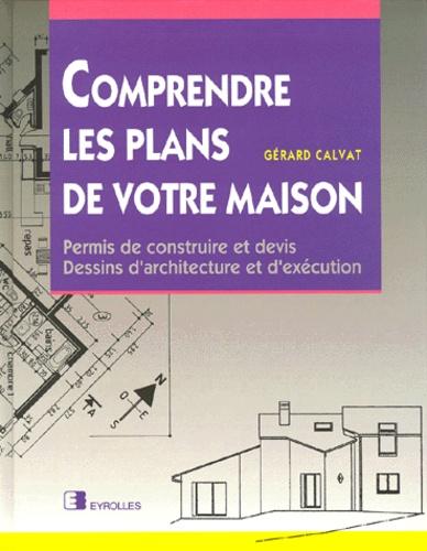 Comprendre Les Plans De Votre Maison Permis De Construire Et Devis Dessins D Architecture Et D Exécution