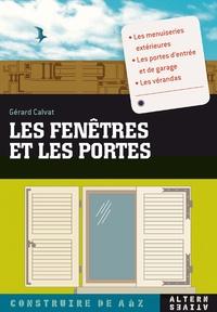 Gérard Calvat - Les fenêtres et les portes.
