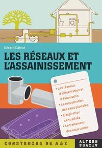 Gérard Calvat - Les réseaux et l'assainissement.