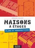 Gérard Calvat - Maisons à étages - Plans et perspectives.