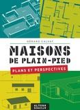 Gérard Calvat - Maisons de plain-pied - Plans et perspectives.