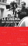 Gérard Camy - Le cinéma par ceux qui le font.
