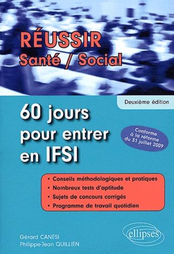Gérard Canési et Philippe-Jean Quillien - 60 jours pour rentrer en IFSI.