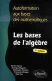 Gérard Canési - Les bases de l'algèbre.