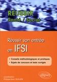 Gérard Canési - Réussir son entrée en IFSI.