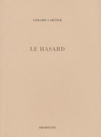 Gérard Cartier - Le hasard.