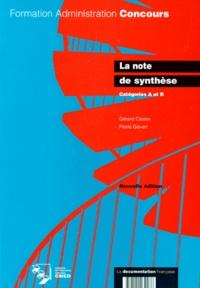 Gérard Castex et Pierre Gévart - La note de synthèse - Catégorie A.