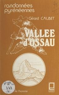 Gérard Caubet - Vallée d'Ossau : randonnées pyrénéennes.