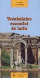 Gérard Cauquil et Jean Guillaumin - Vocabulaire essentiel de latin.