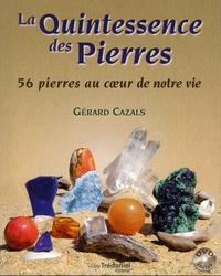 Gérard Cazals - La quintessence des pierres - 56 pierres au coeur de nos vies. 1 DVD