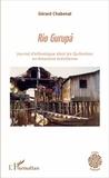 Gérard Chabenat - Rio Gurupa - Journal d'ethnologue dans les Quilombos en Amazonie brésilienne.