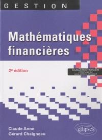 Gérard Chaigneau et Anne Claude - Mathématiques financières.