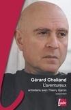 Gérard Chaliand - L'aventureux.
