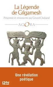 Gérard Chaliand - La légende de Gilgamesh.