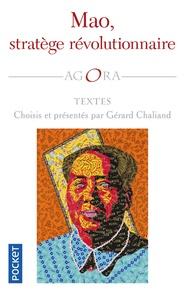 Gérard Chaliand - Mao, stratège révolutionnaire.