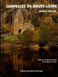 Gérard Challet - Chapelles de Haute-Loire.
