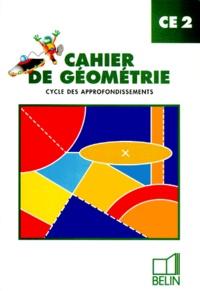 Gérard Champeyrache et Denis Stoecklé - Cahier de géométrie, CE2 - Cycle des appofondissements.