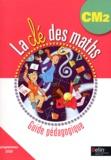 Gérard Champeyrache - La clé des maths CM2 - Guide pédagogique, programmes 2008. 1 Cédérom