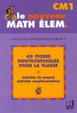 Gérard Champeyrache et Jean-Claude Fatta - Le nouveau Math élem. CM1 - Cycle des approfondissements.