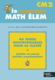 Gérard Champeyrache - MATH ELEMENTAIRE (NE EN EUROS) - CM2 : FICHES PHOTOCOPIABLES.