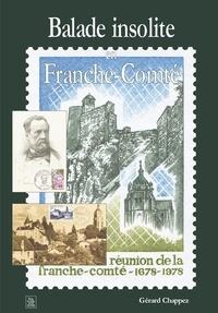 Gérard Chappez - Balade insolite en Franche-Comté.
