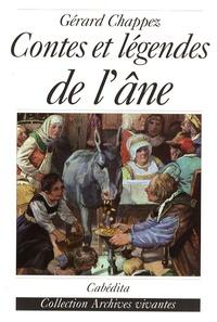 Gérard Chappez - Contes et légendes de l'âne.