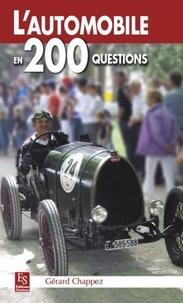 Gérard Chappez - L'automobile en 200 questions.