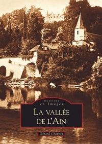Gérard Chappez - La vallée de l'Ain.