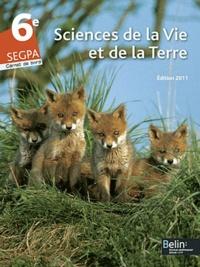 Gérard Chapron et Sébastien Collet - Science de la Vie et de la Terre 6e SEGPA - Carnet de bord.