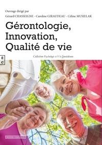 Gérard Chasseigne et Caroline Giraudeau - Gérontologie, innovation, qualité de vie.