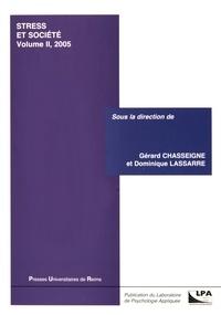 Gérard Chasseigne et Dominique Lassarre - Stress et société - Volume 2.